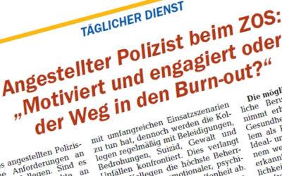 Angestellter Polizist beim ZOS – Motiviert und engagiert oder  der Weg in den Burn-out?
